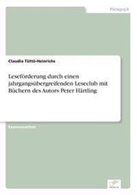 Leseforderung Durch Einen Jahrgangsubergreifenden Leseclub Mit Buchern Des Autors Peter Hartling