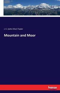 Mountain and Moor