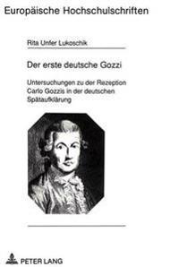 Der Erste Deutsche Gozzi