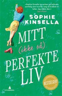Mitt (ikke så) perfekte liv - Sophie Kinsella | Inprintwriters.org