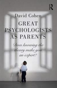 Great Psychologists as Parents