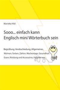 Sooo... Einfach Kann Englisch Mini Worterbuch Sein.: Fur Alle Falle