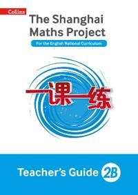 Shanghai Maths Project Teacher's Guide 2B