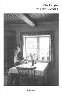 Torpet Nytorp : en skärva svensk historia