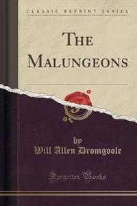 The Malungeons (Classic Reprint)