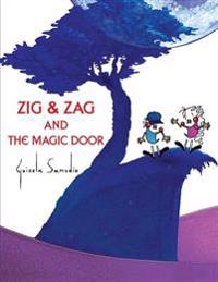 Zig and Zag and the Magic Door: Illustrated Album