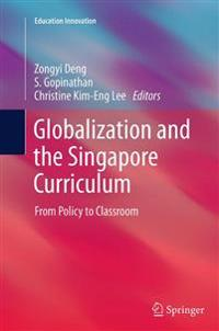 Globalization and the Singapore Curriculum