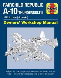 Haynes Fairchild Republic A-10 Thunderbolt II