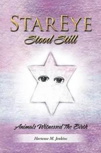 Stareye Stood Still
