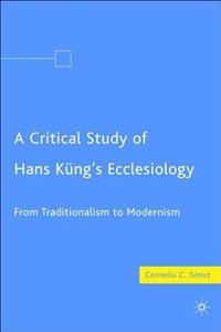 Critical Study of Hans Kung's Ecclesiology