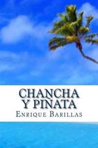 Chancha y Pinata: 10512 Horas: de America a Asia: Extraordinaria y Verdadera Sobrevivencia de Naufrago Salvadoreno En El Pacifico.