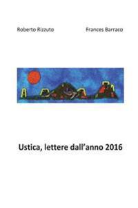 Ustica, Lettere Dall'anno 2016