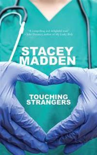 Touching Strangers