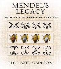 Mendel's Legacy: The Origin of Classical Genetics