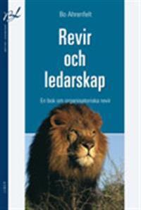 Revir och ledarskap - En bok om organisatoriska revir