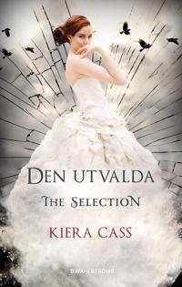 The Selection 3. Den utvalda