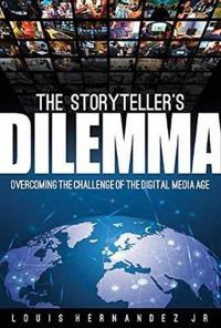 Storytellers dilemma - overcoming the challenge of the digital media age