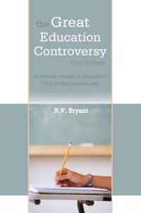The Great Education Controversy: Your Schools