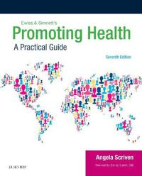 Ewles & Simnett's Promoting Health: A Practical Guide