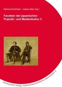 Facetten Der Japanischen Popular- Und Medienkultur 3
