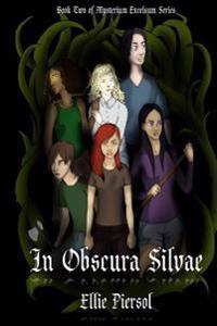 In Obscura Silvae