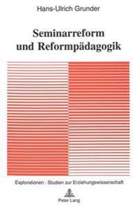 Seminarreform Und Reformpaedagogik