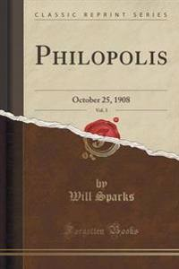 Philopolis, Vol. 3