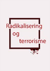 Radikalisering og terrorisme