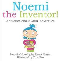 Noemi the Inventor!