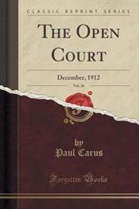 The Open Court, Vol. 26