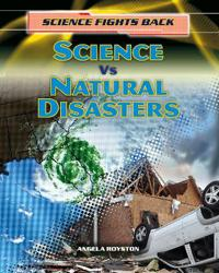 Science vs Natural Disasters