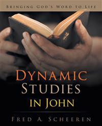 Dynamic Studies in John