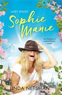 Livet enligt Sophie Manie