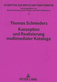 Konzeption Und Realisierung Multimedialer Kataloge