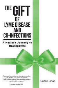 The Gift of Lyme Disease and Co-Infections