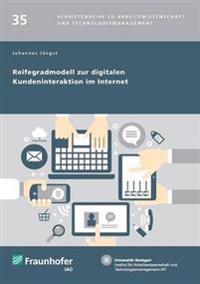 Reifegradmodell Zur Digitalen Kundeninteraktion Im Internet.