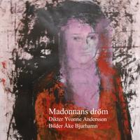 Madonnans dröm : dikter