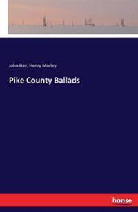 Pike County Ballads
