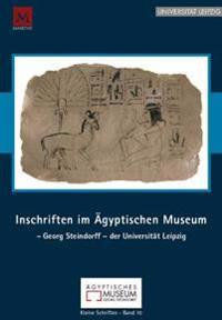 Inschriften Im Agyptischen Museum - Georg Steindorff - Der Universitat Leipzig