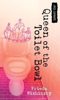 Queen of the Toilet Bowl