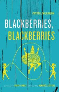Blackberries, Blackberries