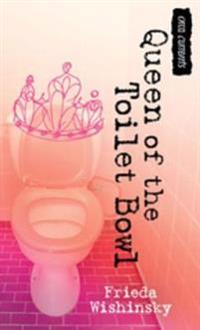 Queen of the Toilet Bowl