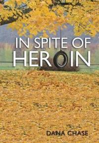 In Spite of Heroin