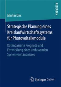 Strategische Planung Eines Kreislaufwirtschaftssystems Für Photovoltaikmodule