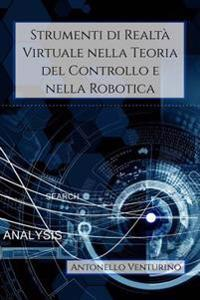 Strumenti Di Realta Virtuale Nella Teoria del Controllo E Nella Robotica