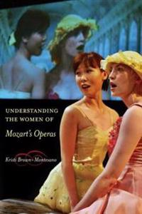 Understanding the Women of  Mozart's Operas