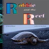 Robbie and the Reef: An Ebb You Easy Reader