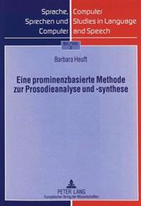 Eine Prominenzbasierte Methode Zur Prosodieanalyse Und -Synthese