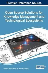Open Source Solutions for Knowledge Management and Technological Ecosystems