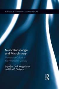 Minor Knowledge and Microhistory